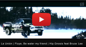 La Union Fluye Be water my friend Hip.Gnosis feat Bruce Lee